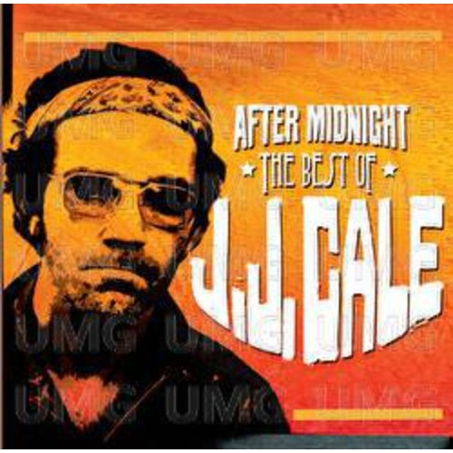 After Midnight: The Best of J.J. Cale [CD]