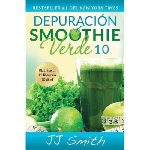 Depuracin Smoothie Verde 10/ 10-Day Green Smoothie Cleanse