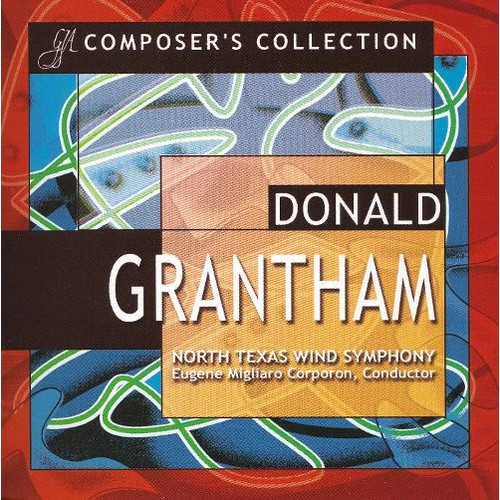 Composer's Collection: Donald Grantham [CD]