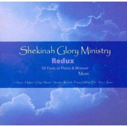 Shekinah Glory Ministry Redux: 10 Years of Praise & Worship Music [CD]
