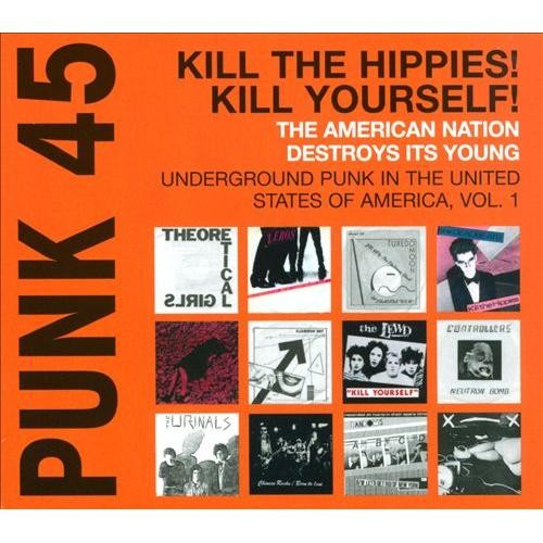 Punk 45: Underground Punk in the United States of America, Vol. 1 [CD] [PA]