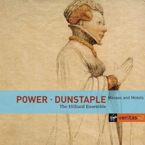Leonel Power, John Dunstable: Masses and Motets [CD]