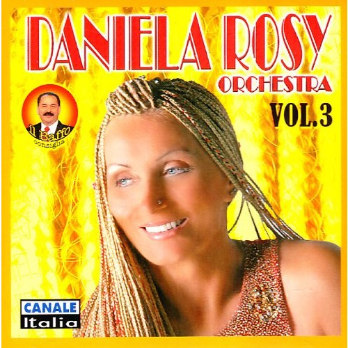 Daniela Rosy, Vol. 3 [CD]