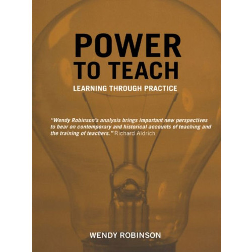 Power to Teach: Learning Through Practice