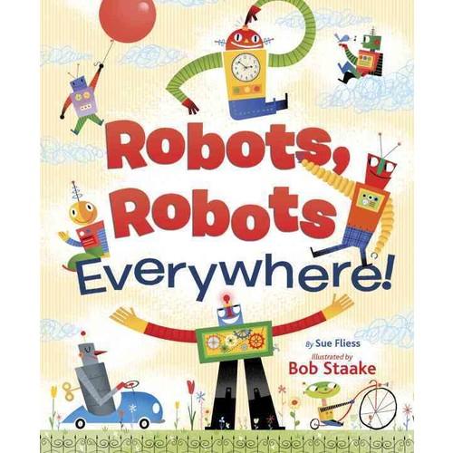 Robots, Robots Everywhere! (Board book)