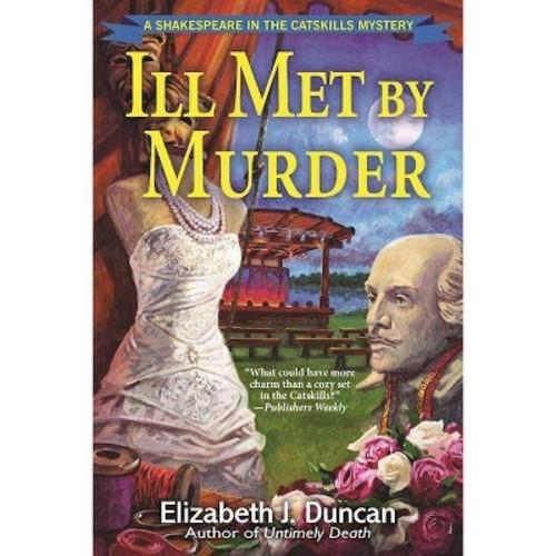 Ill Met by Murder (Reprint) (Paperback) (Elizabeth J. Duncan)