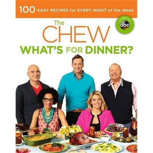The Chew: What's for Dinner? (Paperback) by The Chew
