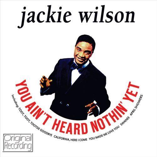 You Ain't Heard Nothin' Yet [CD]