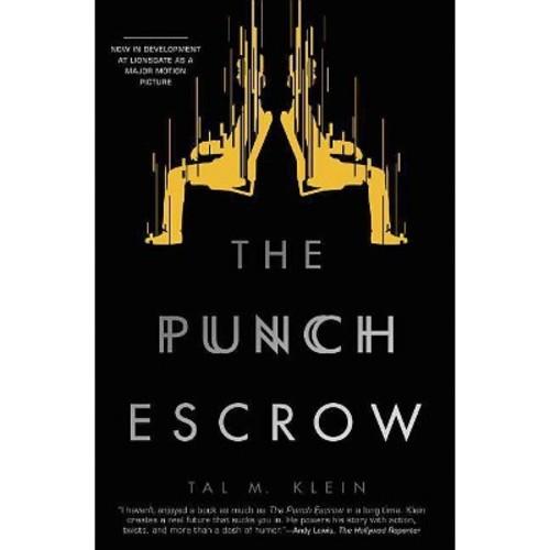 Punch Escrow (Paperback) (Tal M. Klein)