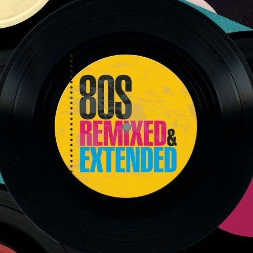 80s Remixed & Extended [CD]