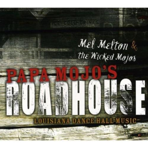 Papa Mojo's Roadhouse [CD]