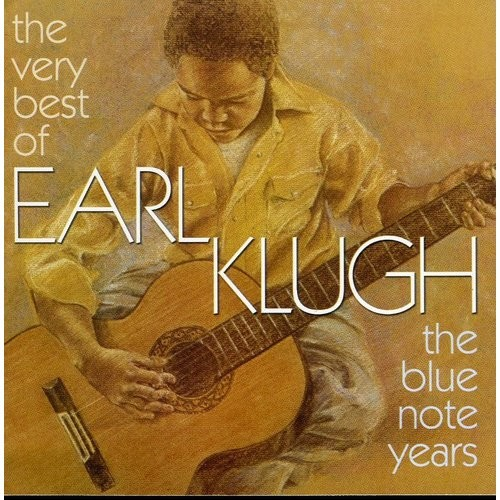 The Very Best of Earl Klugh: The Blue Note Years [CD]