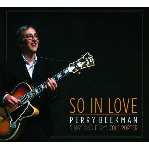 So In Love: Perry Beekman Sings and Plays Cole Porter [CD]