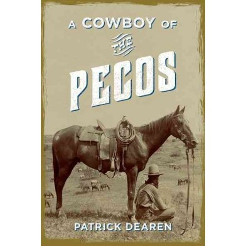 A Cowboy of the Pecos (Paperback)