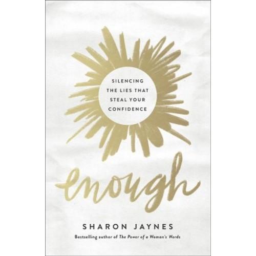 Enough - Reprint by Sharon Jaynes (Paperback)