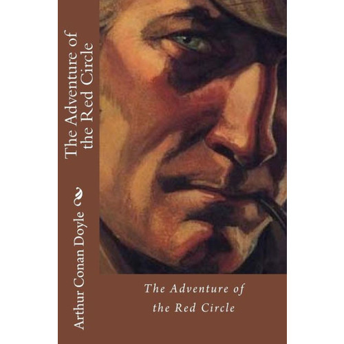 The Adventure of the Red Circle Arthur Conan Doyle