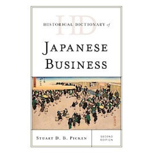 Historical Dictionary of Japanese Business (Hardcover)